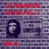 La Izquierda Canta Así, Vol. 8 de Various Artists