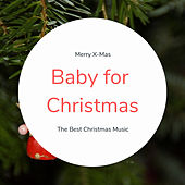 Baby for Christmas (The Best Christmas Songs) by Various Artists