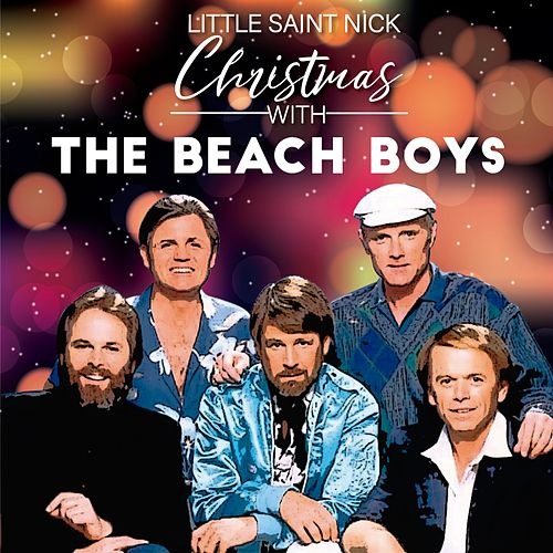 Little Saint Nick (The Beach Boys Christmas) by The Beach Boys
