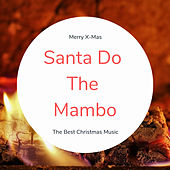 Santa Do The Mambo (The Best Christmas Songs) von Various Artists