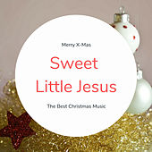 Sweet Little Jesus (The Best Christmas Songs) by Various Artists