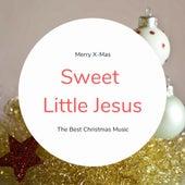 Sweet Little Jesus (The Best Christmas Songs) de Various Artists