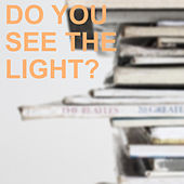 Do You See The Light? de Various Artists