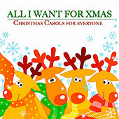 All I Want for Xmas (Christmas Carols for Everyone) von Dean Martin