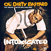 Intoxicated (feat. Raekwon, Method Man & Macy Gray) de Ol' Dirty Bastard