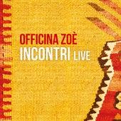 INCONTRI Live von Officina Zoè
