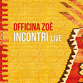INCONTRI Live by Officina Zoè