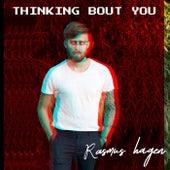 Thinking Bout You de Rasmus Hagen