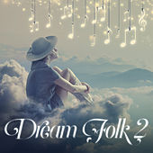 Dream Folk 2 by Various Artists