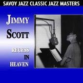 Recess In Heaven by Jimmy Scott