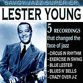 Savoy Jazz Super EP: Lester Young by Lester Young