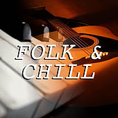 Folk & Chill by Various Artists