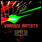 Super 50: Progressive Collection by Various Artists