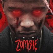 Zombie by T Hood