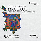 Guillaume de Machaut: Messe de Notre-Dame by Ensemble Organum