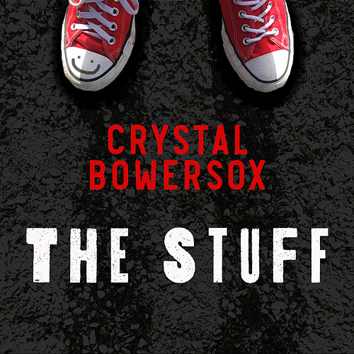 The Stuff by Crystal Bowersox