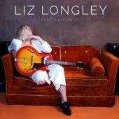 I Can't Help Myself by Liz Longley