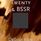 Dedication by Twenty