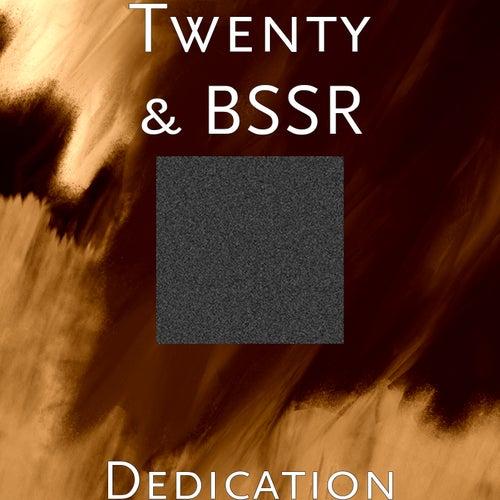 Dedication by Twenty