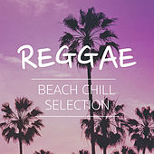 Reggae Beach Chill Selection by Various Artists
