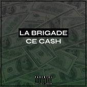 Ce Cash de La Brigade