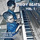 D Boy Beats Vol. 1 by Kdl