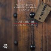 Two Grounds (Live) di Claudio Filippini