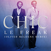 Le Freak (Oliver Heldens Remix) van CHIC