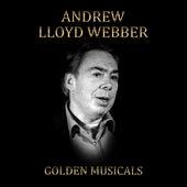 Andrew Lloyd Webber Golden Musicals by Various Artists