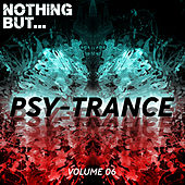 Nothing But... Psy Trance, Vol. 06 - EP de Various Artists