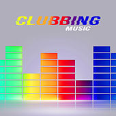 Clubbing Music by Best Of Hits