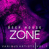 Deep-House Zone, Vol. 1 - EP von Various Artists
