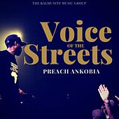 Voice of the Streets by Preach Ankobia