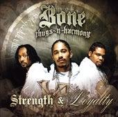 Strength & Loyalty de Bone Thugs-N-Harmony