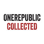 OneRepublic Collected by OneRepublic