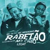 Rabetão no Chão (Versão Light) by Mc Th