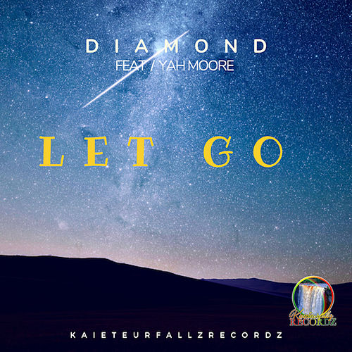 Let Go (feat. Yah Moore) by Diamond