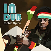 Richie Spice In Dub by Richie Spice