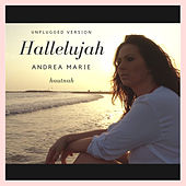 Hallelujah (Unplugged) by Andrea Marie