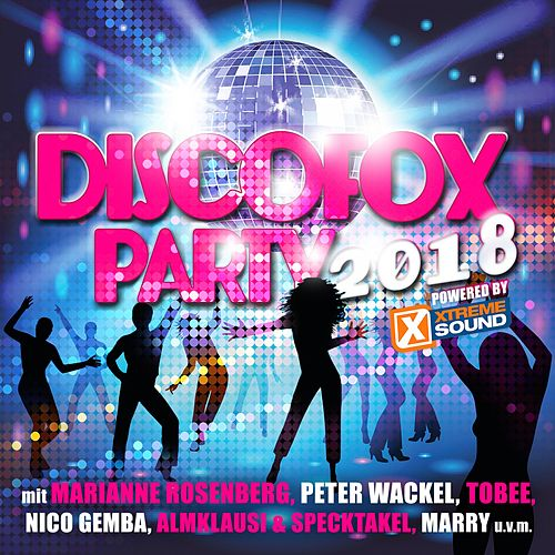 Discofox Party 2018 Powered by Xtreme Sound von Various Artists