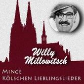 Minge kölschen Lieblingslieder von Willy Millowitsch