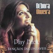 Bençãos Incontáveis (Playback) de Débora Oliveira