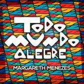 Todo Mundo Alegre de Margareth Menezes