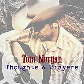 Thoughts & Prayers by Tom Morgan