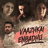 Vaazhkai Enbadhu... by Various Artists