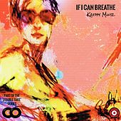 If I Can Breathe by Kathy Muir