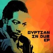 Gyptian In Dub von Gyptian