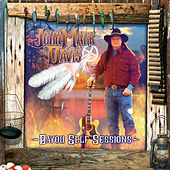 Bayou Self Sessions by John Mark Davis