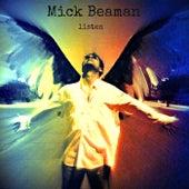 Listen by Mick Beaman