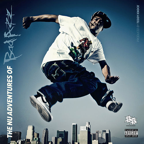 The Nu Adventures Of Bad Azz by Bad Azz
